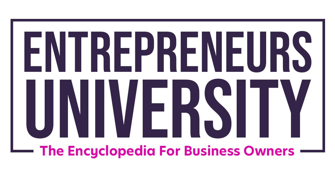 Entrepreneurs University - The Encyclopedia For Business Owners